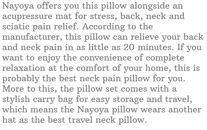 10. Nayoya Neck and Back Pain Relief Pillow Set