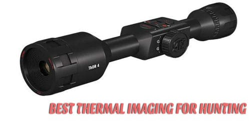 Top 10 Best Thermal Imaging For Hunting – Reviews & Guides 2021
